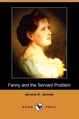 Download Fanny and the Servant Problem (Dodo Press)