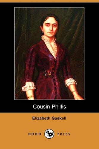 Download Cousin Phillis (Dodo Press)
