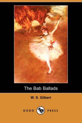 Download The Bab Ballads (Dodo Press)