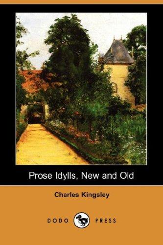 Download Prose Idylls, New and Old (Dodo Press)