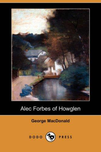 Download Alec Forbes of Howglen (Dodo Press)