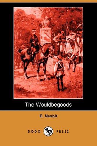 The Wouldbegoods (Dodo Press)