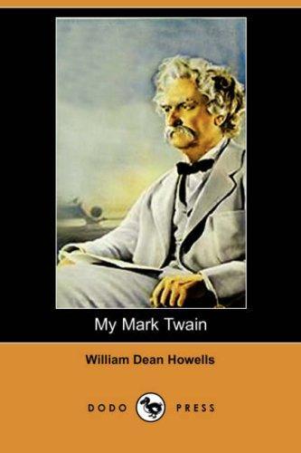 Download My Mark Twain (Dodo Press)