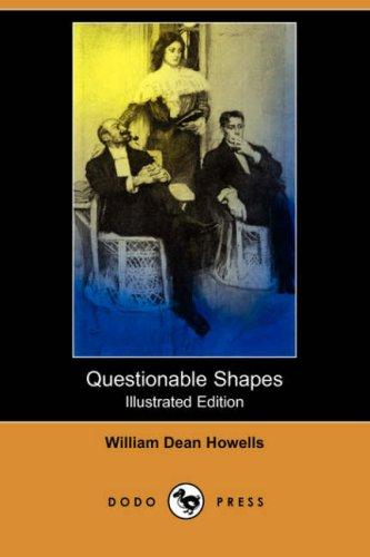 Download Questionable Shapes (Illustrated Edition) (Dodo Press)