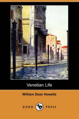 Download Venetian Life (Dodo Press)