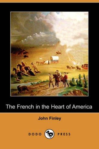 The French in the Heart of America (Dodo Press)