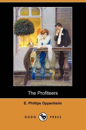 The Profiteers (Dodo Press)