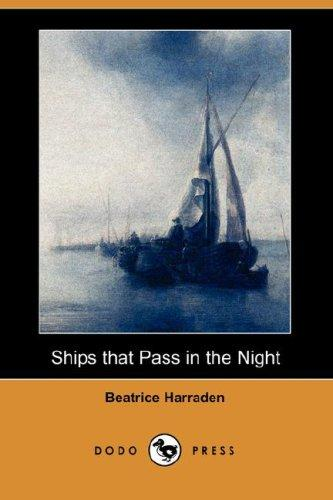 Ships that Pass in the Night (Dodo Press)