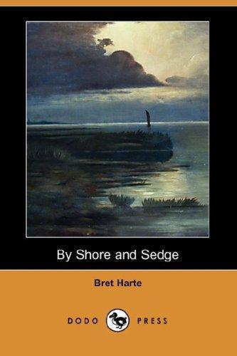 Download By Shore and Sedge (Dodo Press)