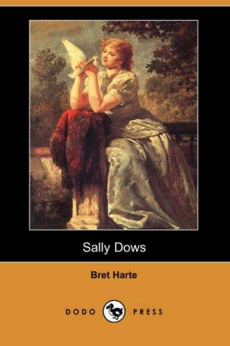 Download Sally Dows (Dodo Press)