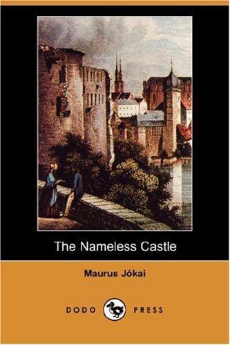 The Nameless Castle (Dodo Press)