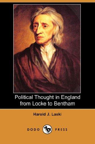 Political Thought in England from Locke to Bentham (Dodo Press)