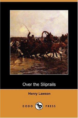 Over the Sliprails (Dodo Press)