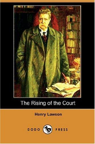 The Rising of the Court (Dodo Press)
