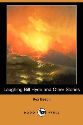 Download Laughing Bill Hyde and Other Stories (Dodo Press)