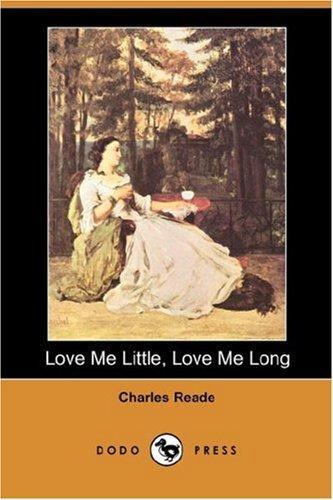 Download Love Me Little, Love Me Long (Dodo Press)