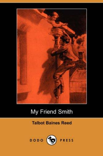 Download My Friend Smith (Dodo Press)