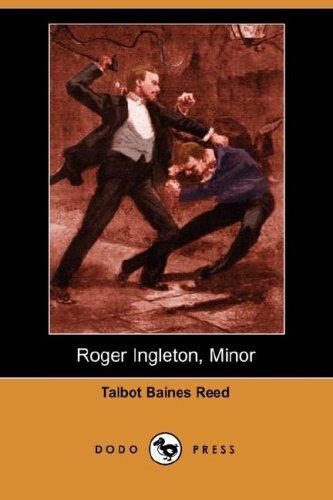 Roger Ingleton, Minor (Dodo Press)