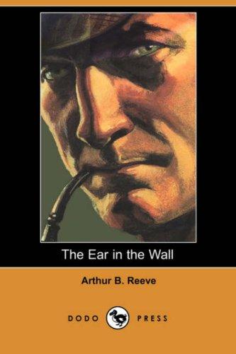 Download The Ear in the Wall (Dodo Press)