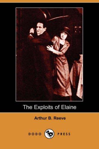 Download The Exploits of Elaine (Dodo Press)