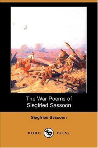 Download The War Poems of Siegfried Sassoon (Dodo Press)