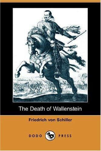 The Death of Wallenstein (Dodo Press)