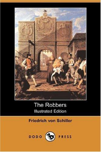 Download The Robbers (Illustrated Edition) (Dodo Press)