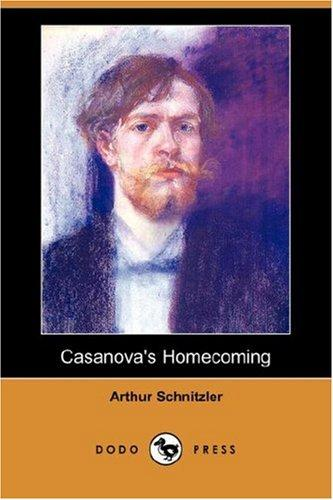 Casanova's Homecoming (Dodo Press)