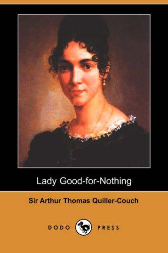 Download Lady Good-for-Nothing (Dodo Press)