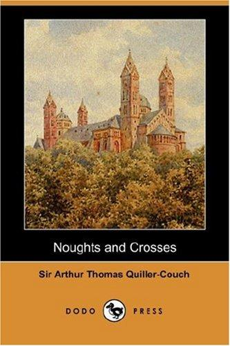 Download Noughts and Crosses (Dodo Press)
