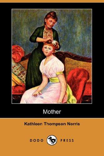 Mother by Kathleen Thompson Norris