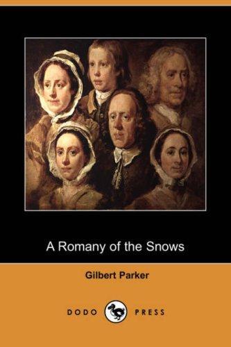 Download A Romany of the Snows (Dodo Press)