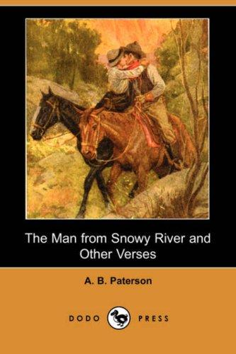 Download The Man from Snowy River and Other Verses (Dodo Press)