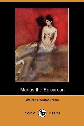 Marius the Epicurean (Dodo Press)