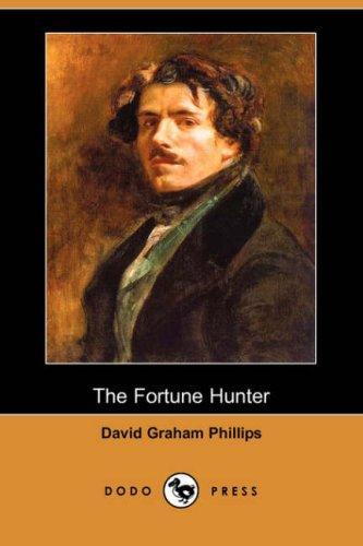 The Fortune Hunter (Dodo Press)