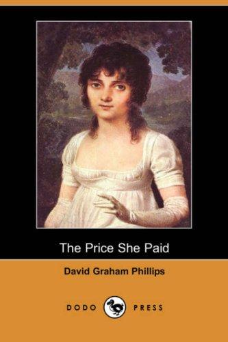 The Price She Paid (Dodo Press)