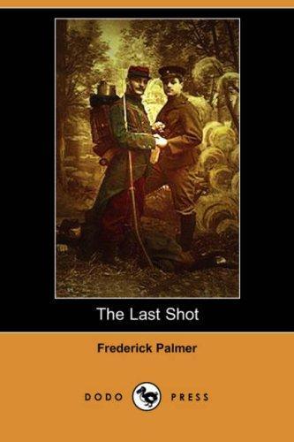 The Last Shot (Dodo Press)
