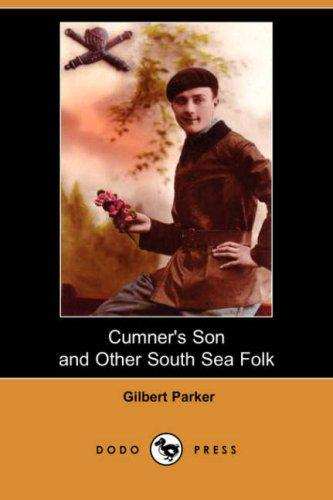 Cumner's Son and Other South Sea Folk (Dodo Press)