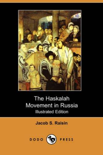 Download The Haskalah Movement in Russia (Illustrated Edition) (Dodo Press)