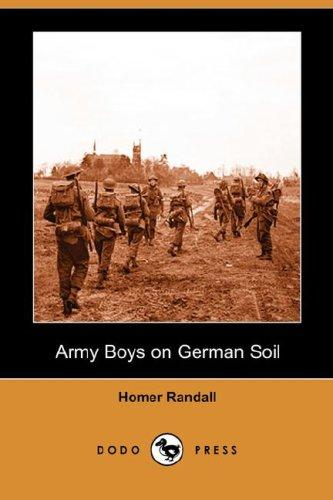 Download Army Boys on German Soil (Dodo Press)
