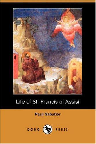 Download Life of St. Francis of Assisi (Dodo Press)