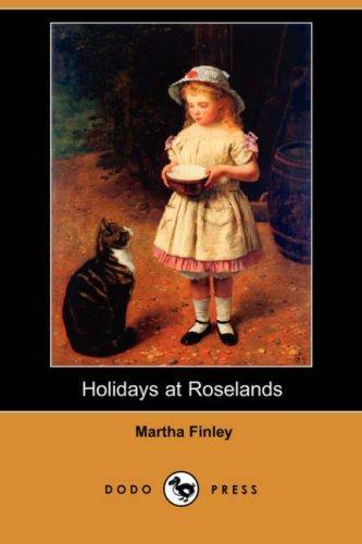 Holidays at Roselands (Dodo Press)
