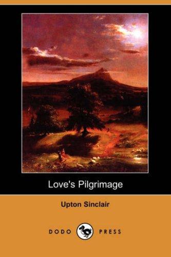 Love's Pilgrimage (Dodo Press)
