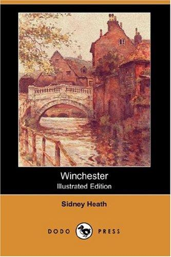 Winchester (Illustrated Edition) (Dodo Press)