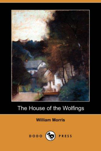 Download The House of the Wolfings (Dodo Press)