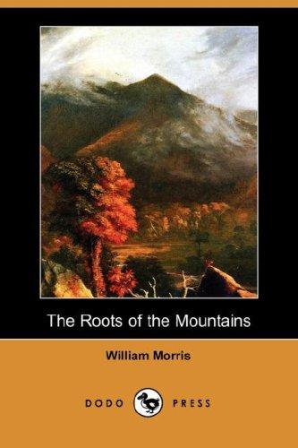 Download The Roots of the Mountains