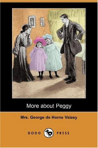 More about Peggy (Dodo Press)