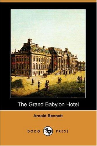 Download The Grand Babylon Hotel (Dodo Press)