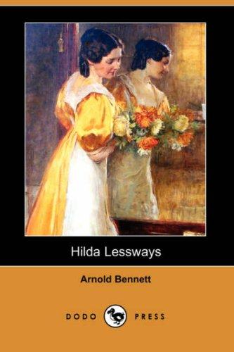 Hilda Lessways (Dodo Press)
