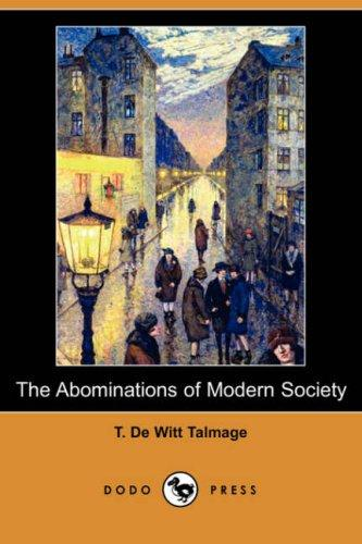 The Abominations of Modern Society (Dodo Press)